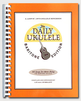 The Daily Ukulele: Baritone Edition 365 Songs For The Baritone Ukulele